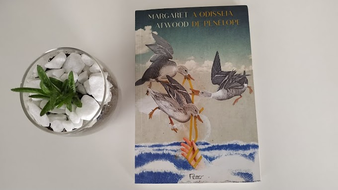 [RESENHA #807] A ODISSEIA DE PENÉLOPE - MARGARET ATWOOD