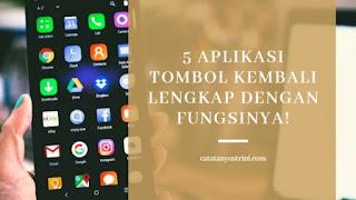 aplikasi tombol kembali pada smartphone