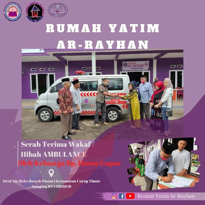 Wakaf mobil Ambulance dari H. Faisal Hosen untuk Panti Asuhan Ar-Rayhan Rejang Lebong
