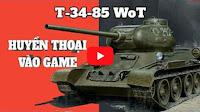 Đánh giá cách chơi T-34-85 world of tanks, điểm mạnh yếu xe tăng Liên Xô