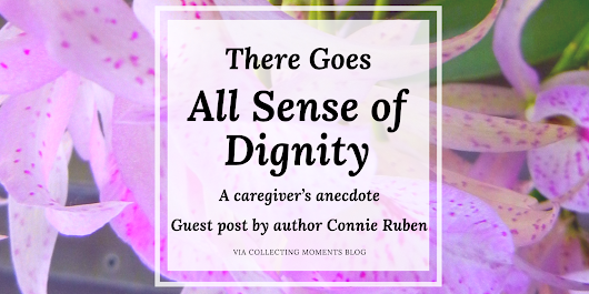 There Goes All Sense of Dignity (Guest Post)
