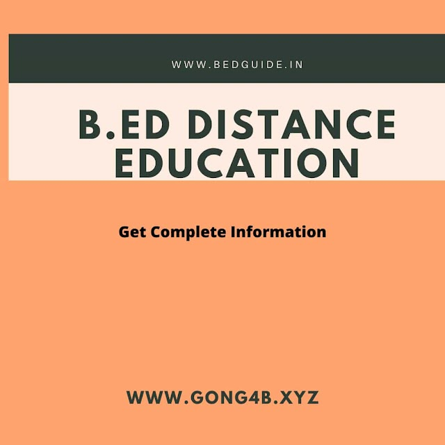 B.ed Distance Education:Fee,Colleges,Duration,Admission