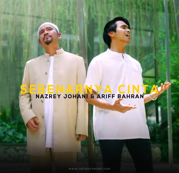 Lirik Lagu Nazrey Johani, Ariff Bahran - Sebenarnya Cinta