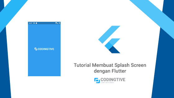 Tutorial Membuat Splash Screen dengan Flutter Bahasa Indonesia