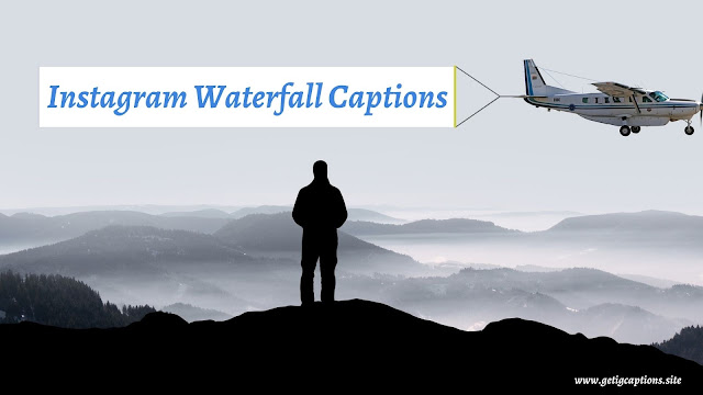 Waterfall Captions,Instagram Waterfall Captions,Waterfall Captions For Instagram