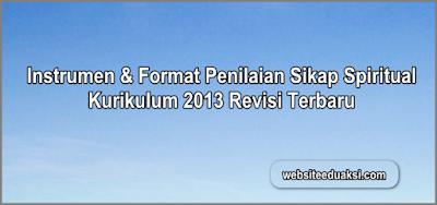 Format Penilaian Sikap Spiritual Kurikulum 2013 Terbaru