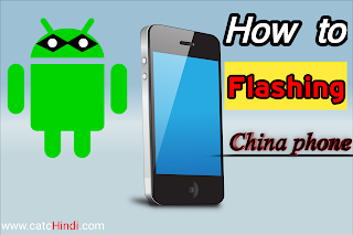how to do Any china phone flashing