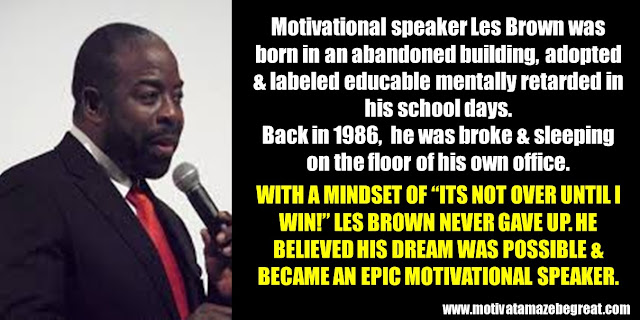 63 Successful People Who Failed: Les Brown, Success Story, broke and sleeping on the floor of his own office, educable mentally retarded, motivational speaker, epic