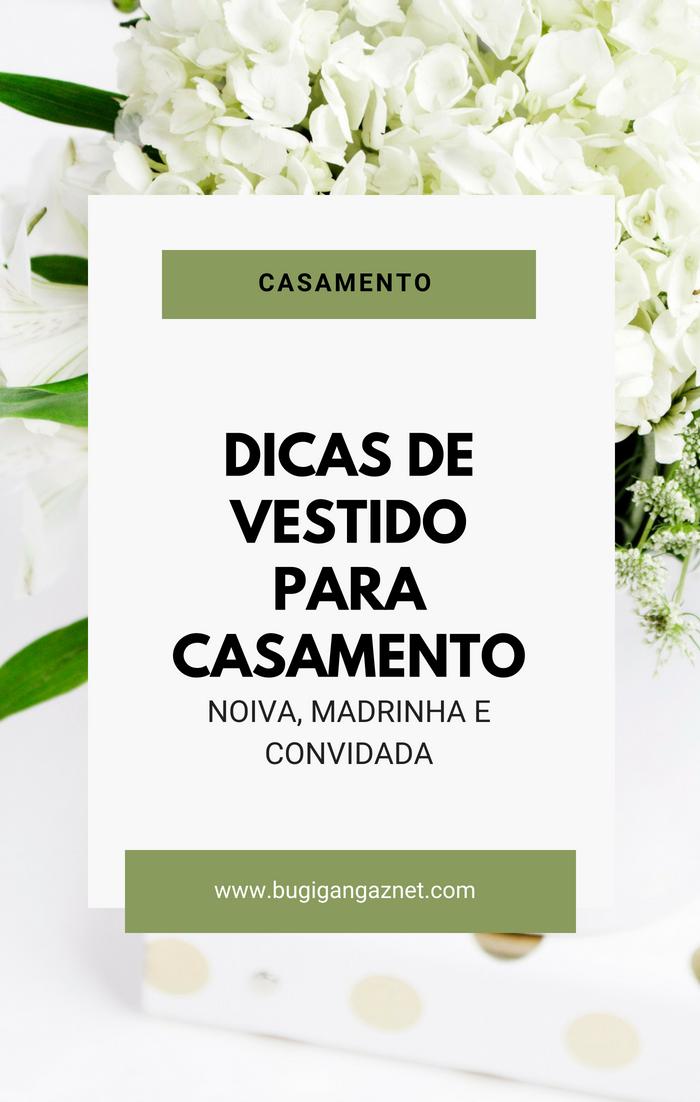 Dicas de vestido para casamento - Noiva, madrinha e convidada