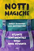 Notti magiche di Errico Buonanno e Luca Mastrantonio