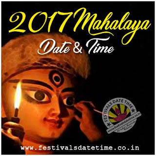 2017 Mahalaya Puja Date and Time in India, 2017 Mahalaya Puja Schedule, 2017 Durga Puja Kolkata