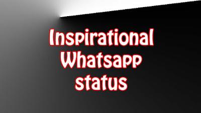 Inspirational Whatsapp status In English