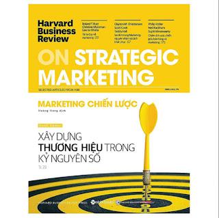 HBR On Strategic Marketing - Marketing Chiến Lược HBR On Strategic Marketing - Marketing Chiến Lược - Tặng Kèm Sổ Tay