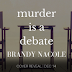 Cover Reveal - Murder is a Debate by Brandy Nacole