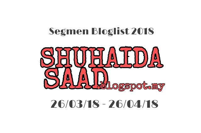 https://shuhaidasaad.blogspot.my/2018/03/segmen-bloglist-2018-shuhaidasaad.html