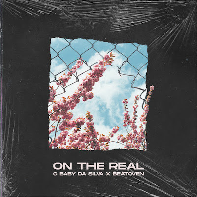 G Baby Da Silva - On The Real (feat. Beatoven)