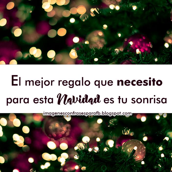 Frases El Mejor Regalo De Navidad.Imagenes Bonitas Y Pensamientos Positivos 7 Hermosas