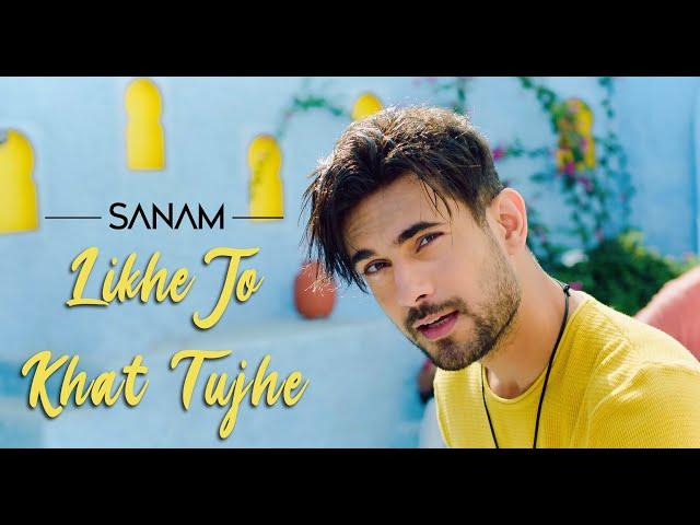 Likhe Jo Khat Tujhe Lyrics - Sanam Puri