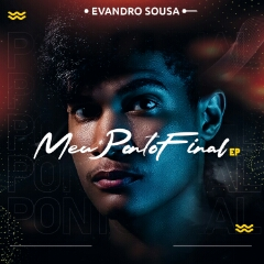 Evandro Sousa - Meu Ponto Final (EP) [Download]