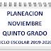 """PLANEACIÒN """"NOVIEMBRE"""" 5º PRIMARIA CICLO ESCOLAR 2019-2020."""