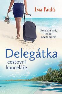 Delegátka cestovní kanceláře (Ema Paulů, nakladatelství Fortuna Libri)