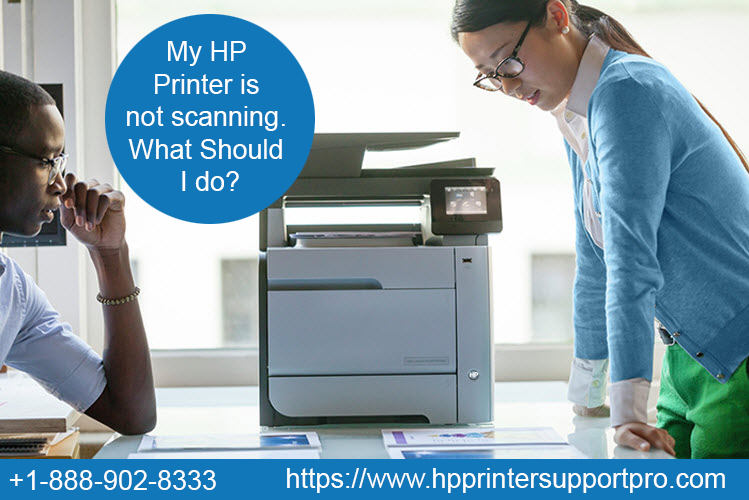 My HP Printer is not scanning  What Should I do?