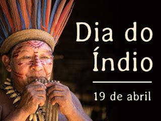 Todo dia era dia de índio