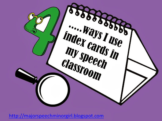 Four ways I use index cards in my speech classroom!