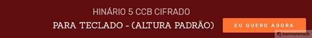 HINÁRIO 5 CCB-TECLADO-NÍVEL AVANÇADO-PADRÃO
