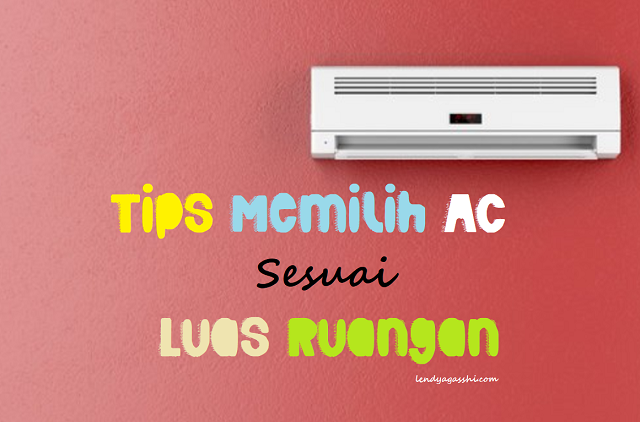 Tips Memilih AC