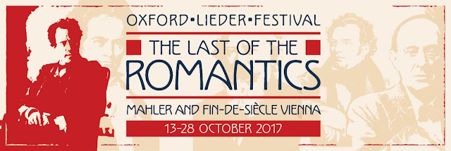 Oxford Lieder Festival - The Last of the Romantics - Mahler and Fin-de-siecle Vienna