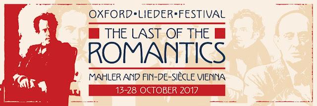Oxford Lieder Festival - The Last of the Romantics - Mahler and Fin-de-siecle Vienna