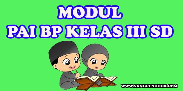 https://www.sangpendidik.com/2020/07/modul-pai-bp-kelas-iii-sd-semester-1.html