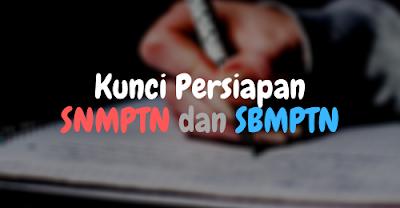 Kunci Persiapan SNMPTN dan SBMPTN