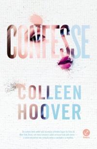 RESENHA: Confesse - Colleen Hoover