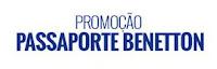 Promoção Passaporte Benetton Renner passaportebenetton.com.br