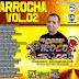 Cd (Mixado) Piroco Som Arrocha Vol 02
