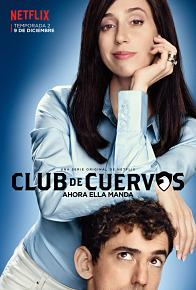 Club de Cuervos Temporada 2