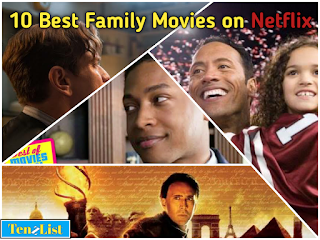 Top 10 best family movies on netflix