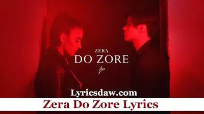 Zera Do Zore Lyrics