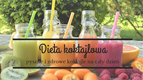 https://zielonekoktajle.blogspot.com/2019/07/dieta-koktajlowa-czyli-kilka-dni-na.html