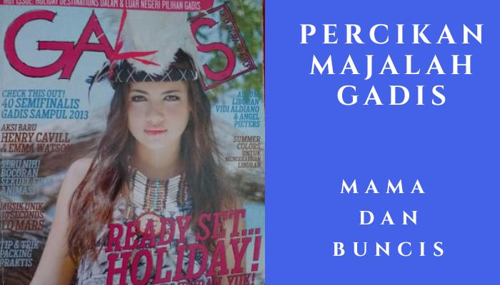 Percikan Majalah Gadis: Mama dan Buncis