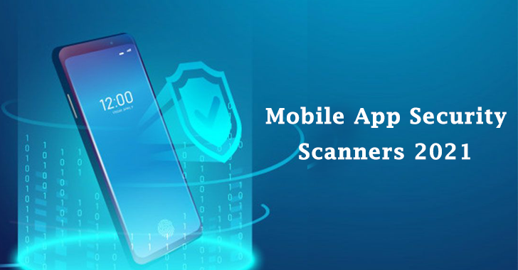 Mobile App Security Scanners