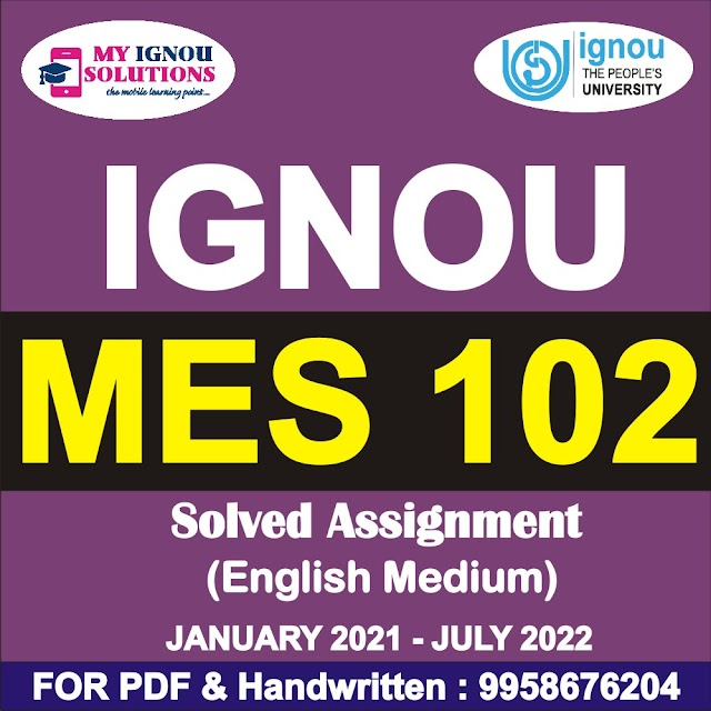 MES 102 Solved Assignment 2021-22