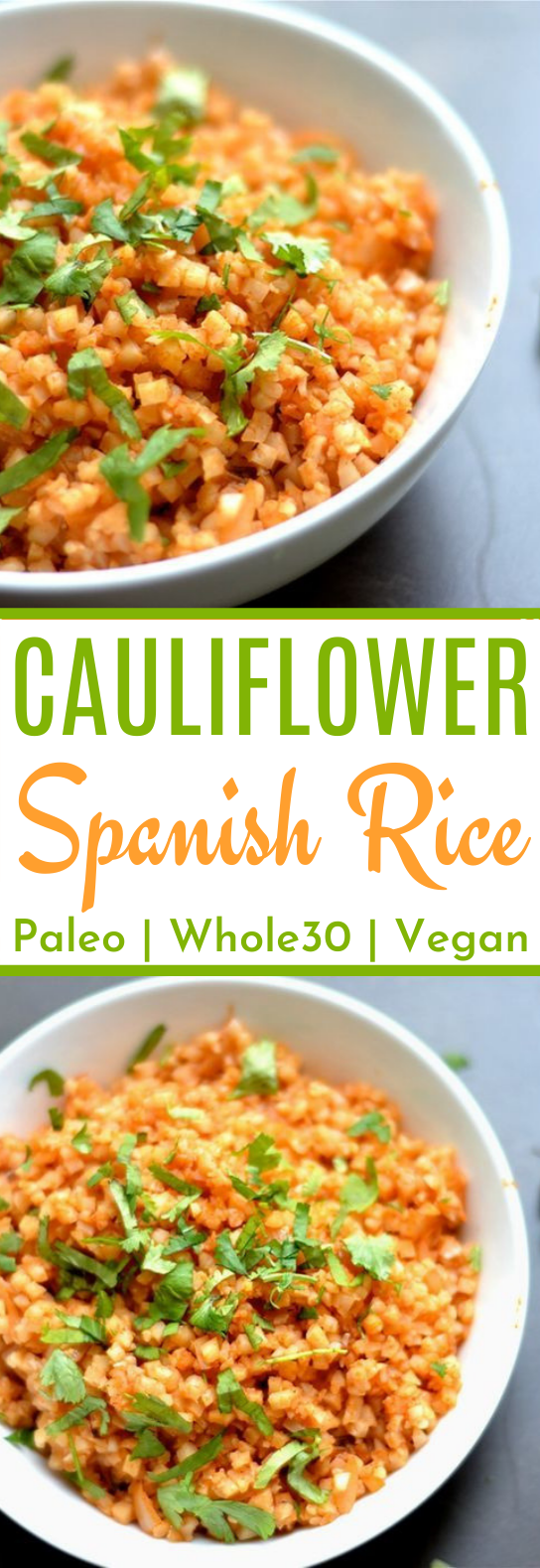 Cauliflower Spanish Rice #healthy #paleo #glutenfree #lowcarb #dinner