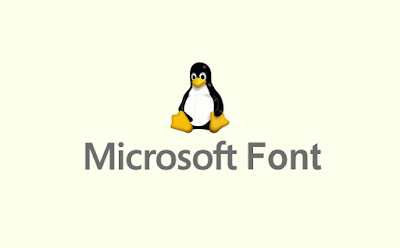 How to Install Microsoft Font In Ubuntu Linux