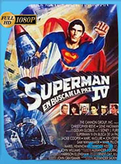Superman 4 1987 HD [1080p] Latino [GoogleDrive] DizonHD