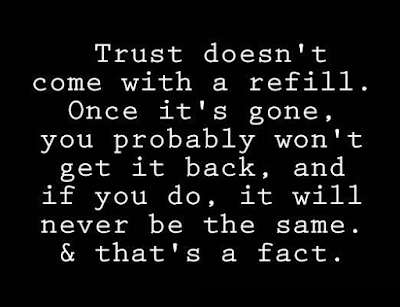 Quotes About Gaining Trust Back In A Relationship