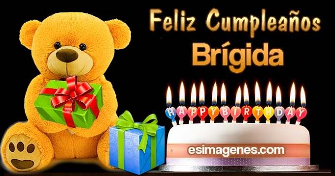 Feliz Cumpleaños Brígida