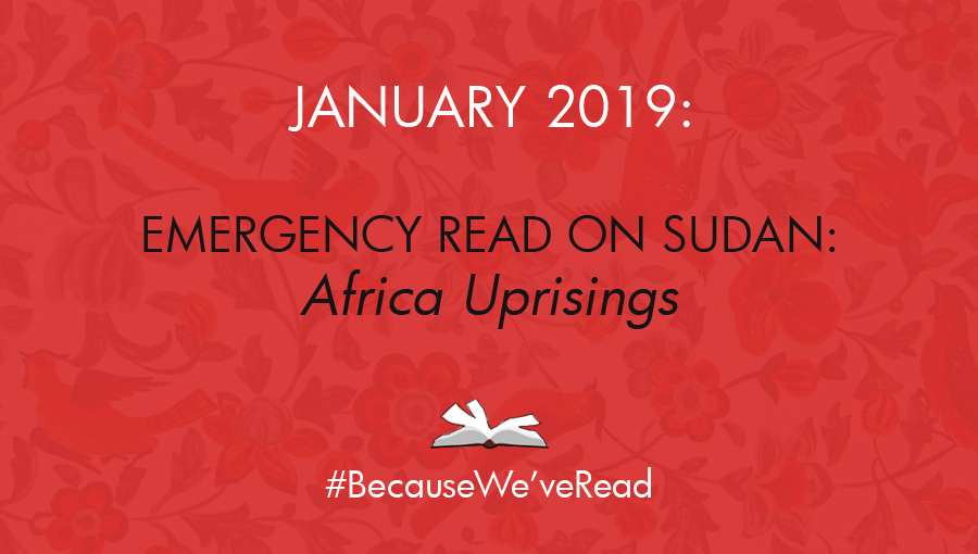#becuaseWeveRead, #sudanrevolts, sudan protest, africa uprisings